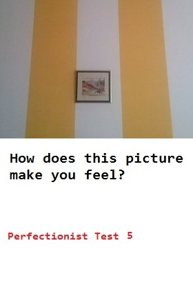 are you a perfectionist -5