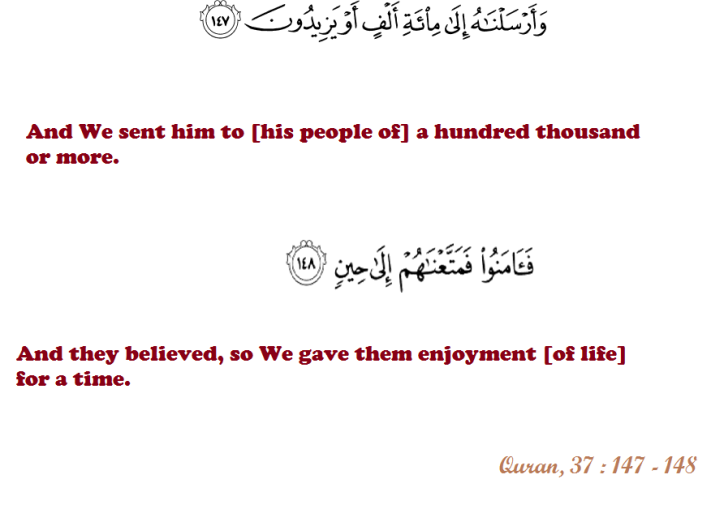 Quran, 37_147 and 148